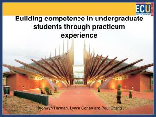 Building competence in undergraduate students through practicum experience