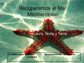 Recuperemos el Mar Mediterráneo