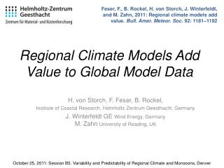 Regional Climate Models Add Value to Global Model Data