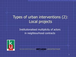 Types of urban interventions (2): Local projects