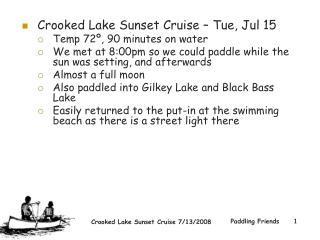 Crooked Lake Sunset Cruise – Tue, Jul 15  Temp 72º, 90 minutes on water