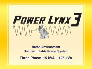 Harsh Environment Uninterruptable Power System