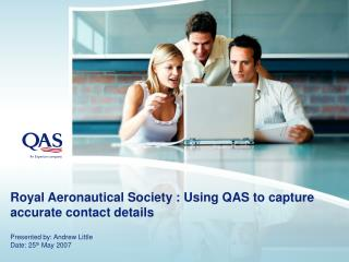Royal Aeronautical Society : Using QAS to capture accurate contact details