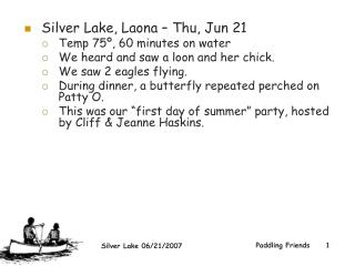 Silver Lake, Laona – Thu, Jun 21  Temp 75º, 60 minutes on water