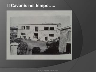 Il Cavanis nel tempo…..