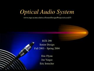 Optical Audio System