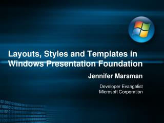 Layouts, Styles and Templates in Windows Presentation Foundation