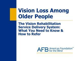 Vision Loss Among Older People