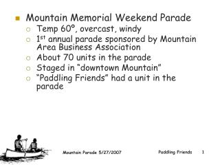 Mountain Memorial Weekend Parade Temp 60�, overcast, windy