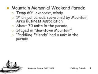 Mountain Memorial Weekend Parade Temp 60�, overcast, windy