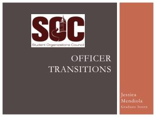 Officer Transitions