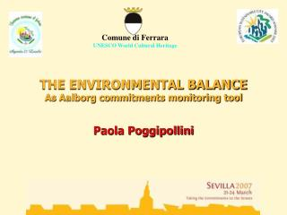 THE ENVIRONMENTAL BALANCE As Aalborg commitments monitoring tool