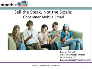 Sell the Steak, Not the Sizzle: Consumer Mobile Email