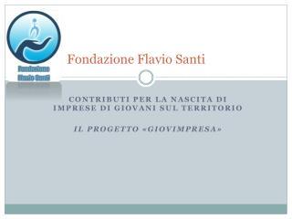 Fondazione Flavio Santi
