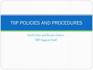 TIIP POLICIES AND PROCEDURES