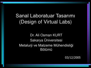 Sanal Laboratuar Tasar?m? (Design of Virtual Labs)
