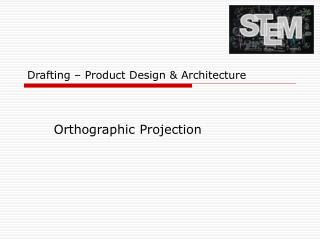 Drafting � Product Design & Architecture
