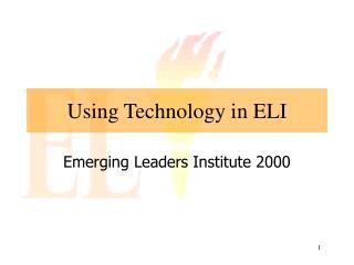 Using Technology in ELI