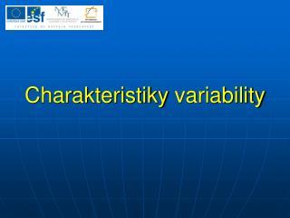 Charakteristiky variability