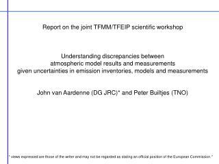 Report on the joint TFMM/TFEIP scientific workshop Understanding discrepancies between