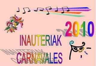 INAUTERIAK CARNAVALES