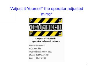 """Adjust it Yourself"" the operator adjusted mirror"