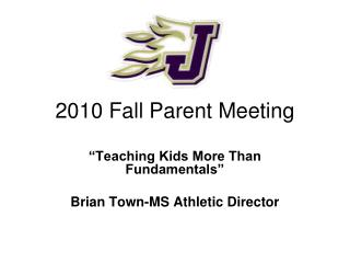 2010 Fall Parent Meeting