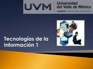 Tecnologías de la Información 1