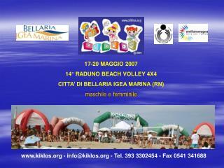 kiklos - info@kiklos - Tel. 393 3302454 - Fax 0541 341688