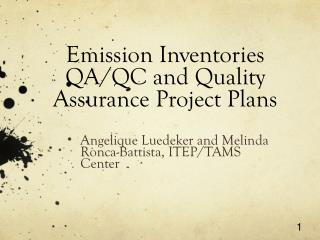 Emission Inventories QA/QC and Quality Assurance Project Plans