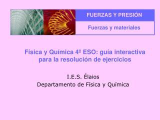 Física y Química 4º ESO: guía interactiva para la resolución de ejercicios