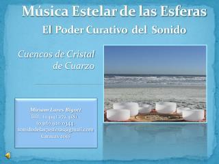 Música Estelar de las Esferas El Poder Curativo  del  Sonido