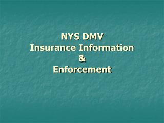 NYS DMV Insurance Information & Enforcement