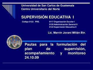 Pautas para la formulaci�n del plan de supervisi�n, acompa�amiento y monitoreo 24.10.09