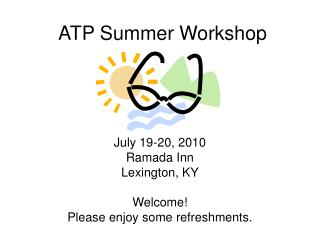 ATP Summer Workshop
