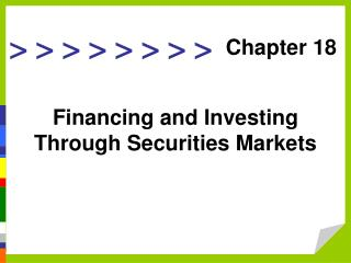 Financing and Investing Through Securities Markets