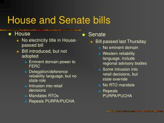 House and Senate bills
