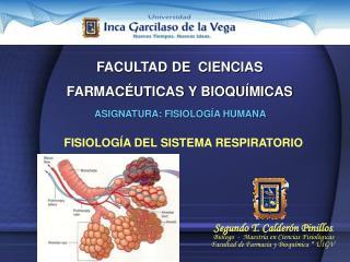 FACULTAD DE  CIENCIAS  FARMACÉUTICAS Y BIOQUÍMICAS