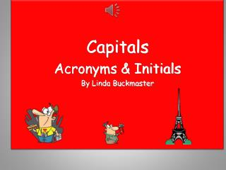 Capitals Acronyms & Initials By Linda Buckmaster