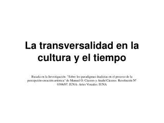 La transversalidad en la cultura y el tiempo