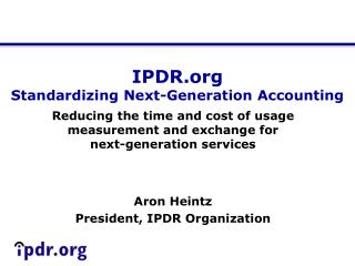 IPDR Standardizing Next-Generation Accounting