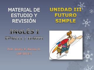 UNIDAD III FUTURO SIMPLE