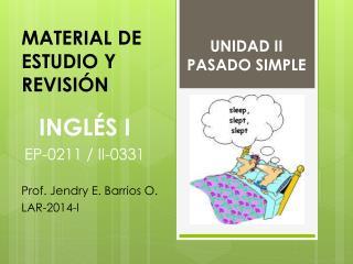 UNIDAD II PASADO SIMPLE