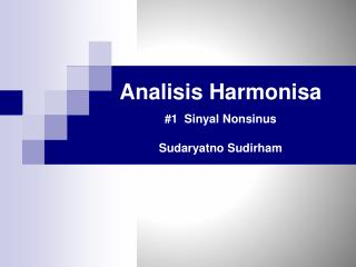 Analisis Harmonisa #1   Sinyal Nonsinus Sudaryatno Sudirham