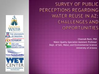 Survey of Public Perceptions Regarding Water Reuse in AZ: Challenges and Opportunities