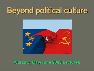 Beyond political culture