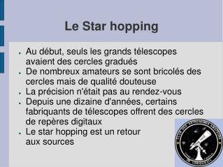 Le Star hopping