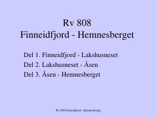 Rv 808  Finneidfjord - Hemnesberget