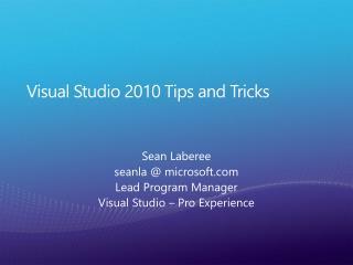 Visual Studio 2010 Tips and Tricks
