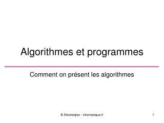 Algorithmes et programmes